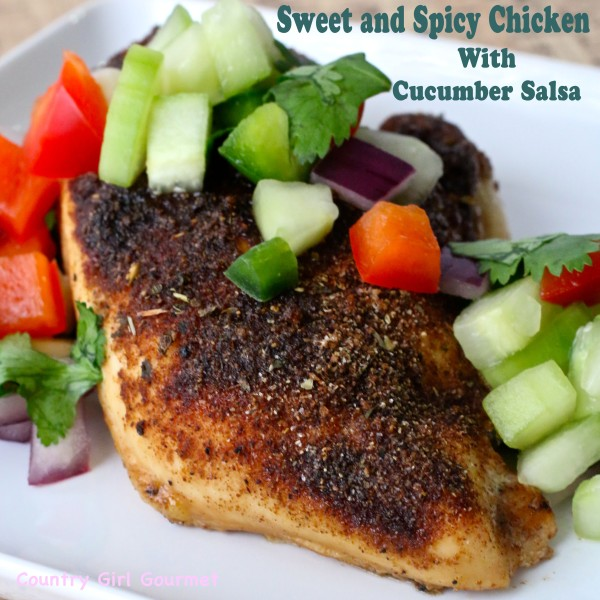 Spicy Chicken with Cucumber Salsa | Country Girl Gourmet